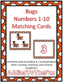 Bugs 1-10 Cards ~ 1:1 Correspondence, Subitize, Numeral Re