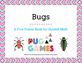 Bugs: A Five-Frame Book