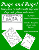 Bugs And Slugs Kindergarten! FUN Printables for Spring Insect Science