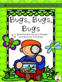 Bugs, Bugs, Bugs (A Sight Word Emergent Reader and Teacher Lap Book)