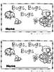 Bugs, Bugs, Bugs (A Sight Word Emergent Reader and Teacher