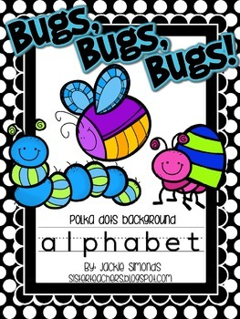 Bugs, Bugs, Bugs! Alphabet **Polka Dot Background**
