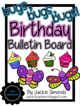 Bugs, Bugs, Bugs! Birthday Bulletin Board Pack *White Background*