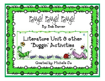 "Bugs Bugs Bugs!  (Literature Unit & fun ""Buggin"" Activities)"