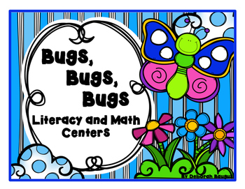 Bugs, Bugs, Bugs Literacy and Math Centers