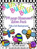 Bugs, Bugs, Bugs! Mega Decor Pack **Polka Dot Background**