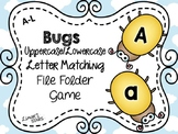 Bugs File Folder Game: UPPERCASE to Lowercase Matching A-L