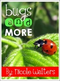 Bugs & More {Insect Themed Literacy Unit}