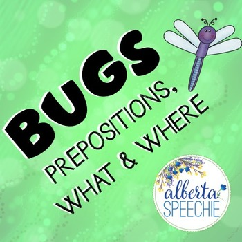Bugs - Prepositions, Where & What