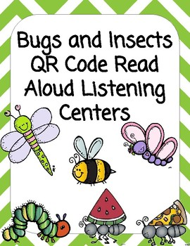 Bugs QR Code Read Aloud Listening Centers