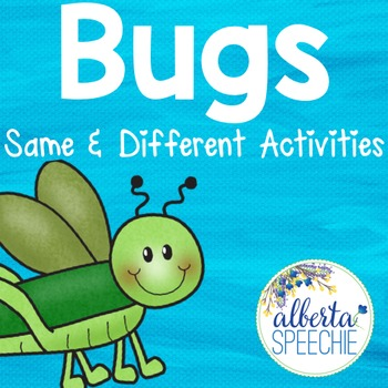 Bugs - Same and Different Activities