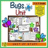 Bugs Unit: Activities & Center