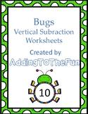Bugs Vertical Subtraction Worksheets