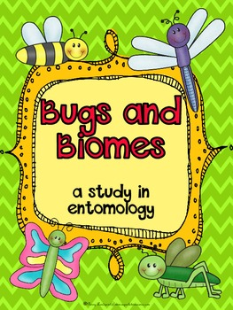 Bugs and Biomes: a study in entomology