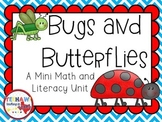 Bugs and Butterflies, A Mini Math and Literacy Unit