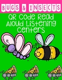 Bugs and Insects QR Code Read Aloud Listening Centers