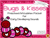Bugs and Kisses {preschool articulation activities}
