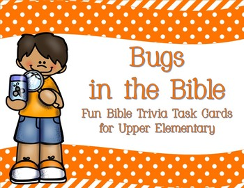 Bugs in the Bible Fun Trivia Task Cards for Upper Elementary