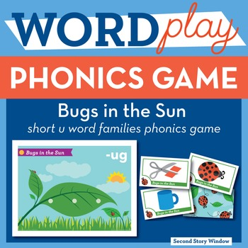 Bugs in the Sun Short U Word Families Phonics Game - Words Their Way Game