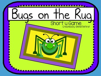 Bugs on the Rug: Short u Game