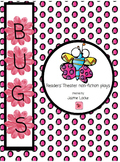 Bugs: partner & trio Readers' Theater plays