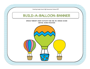 Build-A-Balloon-Banner: Speech Therapy Activity - /B/ - In