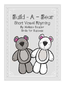 Build-A-Bear {Short Vowel Rhyming}