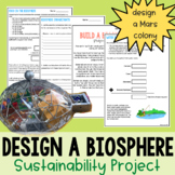 Build A Biosphere - Ecology and Sustainability Project - PDF & Digital