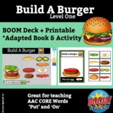 Build A Burger:Level 1 BOOM and Printable Adapted Book Act