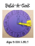 Build-A-Clock (2.MD.7)
