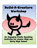 Build-A-Creature Workshop Public Speaking Materials (Differentiated: 3 tiers)