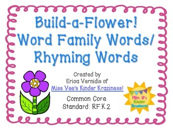 Build-A-Flower! Word Family Words & Rhyming Words: Literacy Center