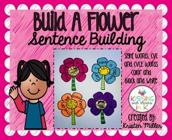 SPRING Build A Flower- Sentence Building (Sight Words, CVC Words, & CVCe Words)