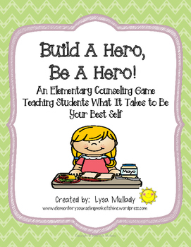 Build A Hero, Be A Hero