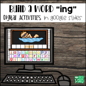 """Build A Word """"ING"""" DIGITALLY for Google Drive and Classroom"""