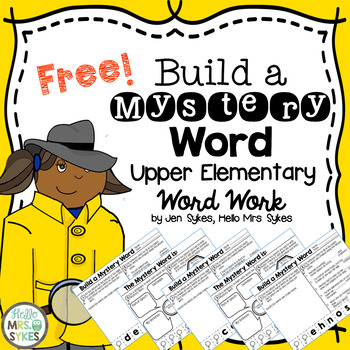 Build A Mystery Word Freebie ~ Upper Elementary Interactive Word Work