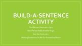 Build-A-Sentence Activity