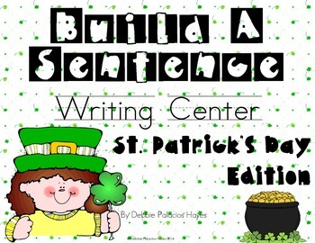 Build A Sentence Writing Center: St. Patrick's Day Edition