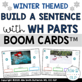 Winter Build A Sentence with WH Parts BOOM Cards™ - Speech Therapy