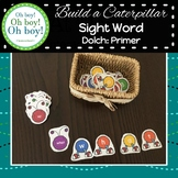 Build A Sight Word Caterpillar: Dolch Primer