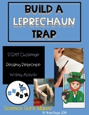 Build A Leprechaun Trap: STEM, Reading, and Writing Activity
