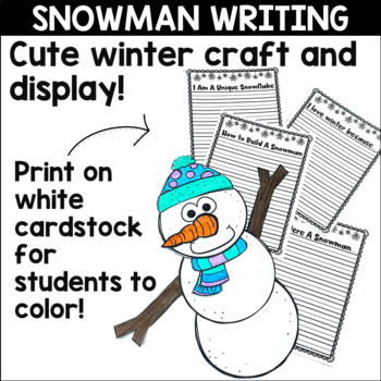 Snowman Craft and Winter Writing Prompts