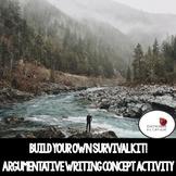 Build A Survival Kit- Argumentative Writing Concept Activity