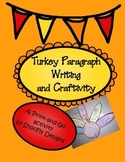 Build A Turkey Paragraph Writing and Craftivity