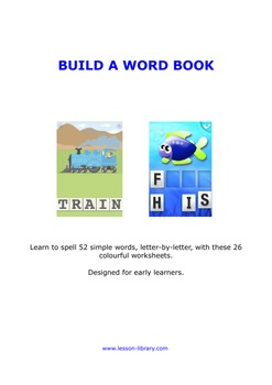 Build A Word Book - 52 words in 26 spelling lessons for early learners