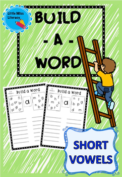Build A Word - Short Vowels