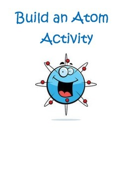 Build An Atom Activity