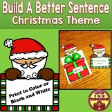 Christmas Sentence Writing Activity Build a Sentence Learning Center