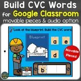Build CVC Words for Google Classroom (Google Slides)