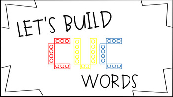 Build CVC words with legos! (PPT version)